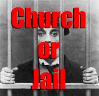 ChurchOrJail