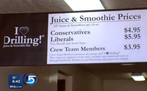 "The ""I Love Drilling"" Juice Bar in Vernal, Utah, offers different prices to customers based on whether they are liberals, conservatives or work in the drilling industry."