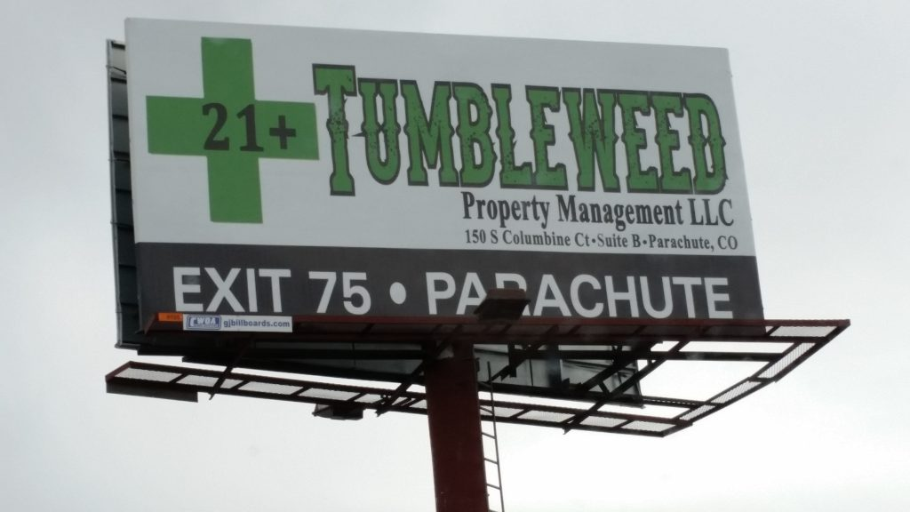 Billboard on I-70 at the 22 Road entrance to Grand Junction. Got cash for pot? Then drive on through to Parachute!