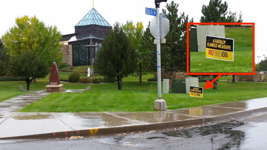 The Immaculate Heart of Mary Church at H and 26 1/2 Roads in Grand Junction is irritating some people in nearby Paradise Hills with their political signs