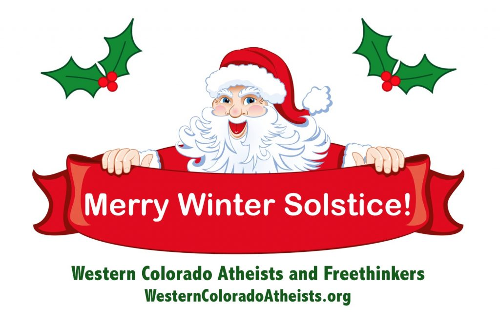 "The billboard WCAF hopes to run this December in Grand Junction. To donate to help make this board happen, go to WesternColoradoAtheists.org and click on ""Donate."""